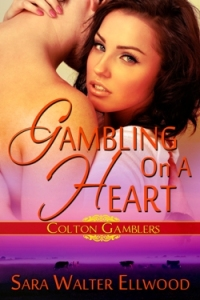 Gambling On A Heart by Sara Walter Ellwood