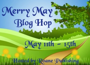 http://www.roanepublishing.com/merry-may-blog-hop.html